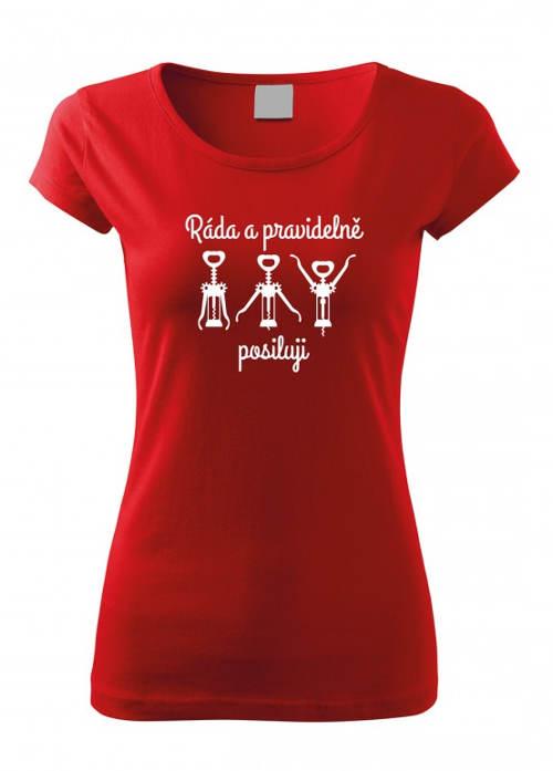 Červené zábavné tričko Ráda a pravidelně posiluji