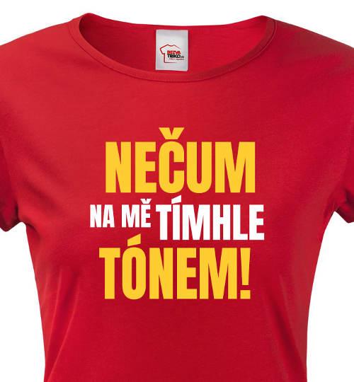 Červené dámské tričko s legračním potiskem