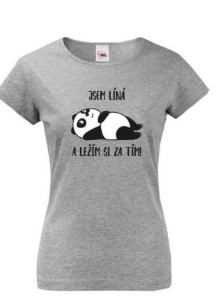 Dámské tričko s volitelnou barevnou variantou a vtipným nápisem
